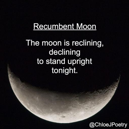 Recumbent Moon by ChloeJPoetry